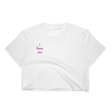 Women's Crop Top | I LOVE ME !