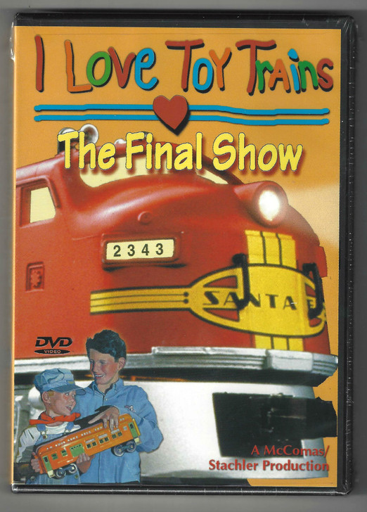 I Love Toy Trains: The Final Show DVD Front