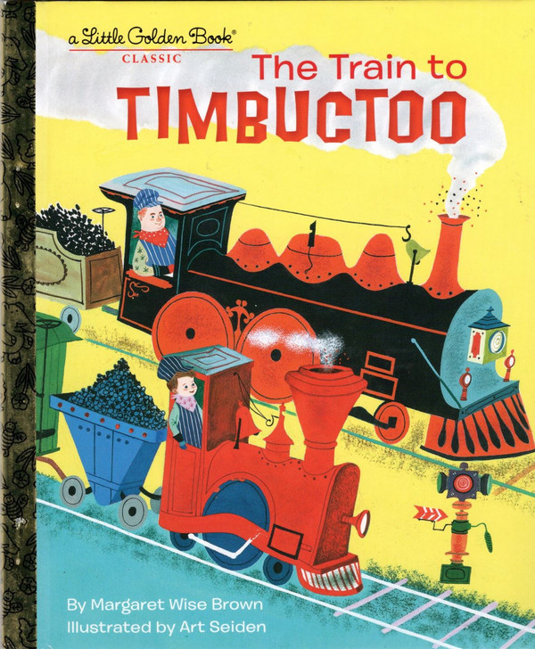 The Train to Timbuctoo Classic Golden Book