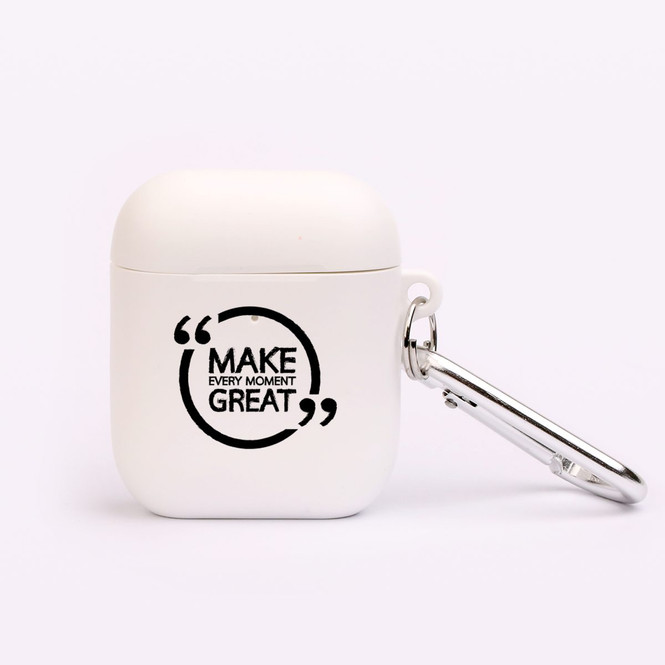 "AirPods 1 & 2 Case, Protective TPU Box with Hook, ""Make Every Moment Great"" 