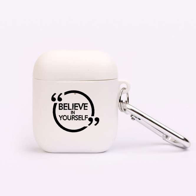 """AirPods 1 & 2 Case, Protective TPU Box with Hook, """"Believe In Yourself"""" 