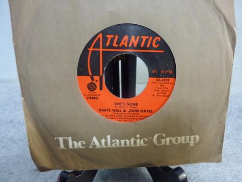 "Daryl Hall & John Oats "" She's Gone "" Single 45 RPM Record"