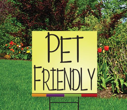 "PET FRIENDLY - 18"" x 24"" Sign -HOME Theme"
