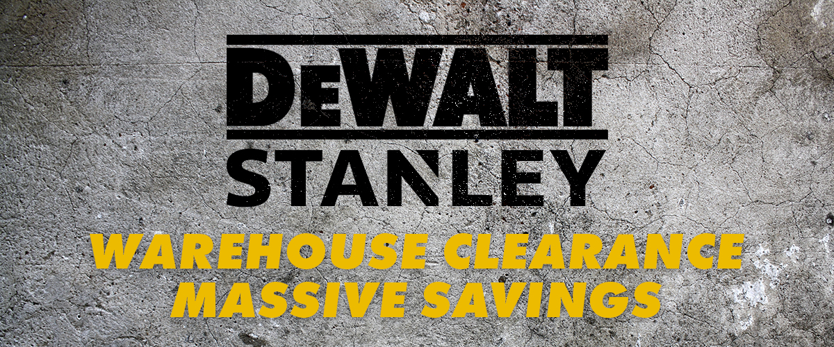 DEWALT AND STANLEY TOOLS WAREHOUSE CLEARANCE SALE
