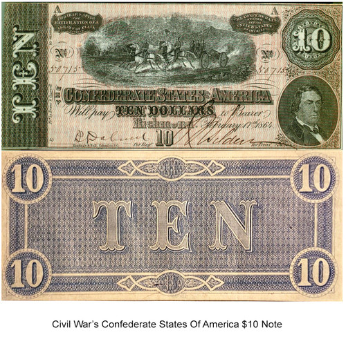 CONFEDERATE STATES OF AMERICA $10 ISSUE OF 1864 IN EXTREMELY FINE CONDITION