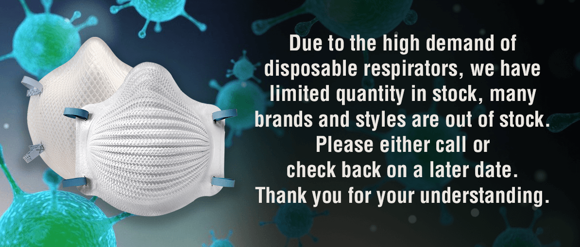 We are out of stock on many disposable respirators.  There are still small quantity for purchase.  Please contact our customer service for more information.  Thank you for your understanding