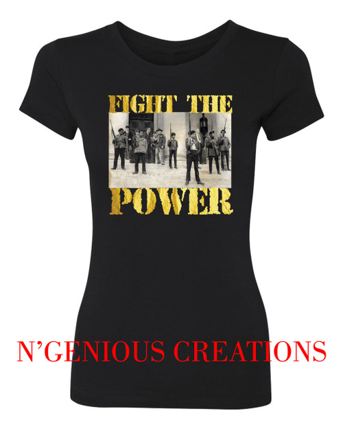 FIGHT THE POWER WOMENS TSHIRT