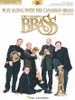 Play Along with Canadian Brass (17 Easy Favorites)