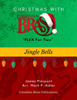 Christmas with Canadian Brass Flex for Two - Jingle Bells Educator Pak PDF Download