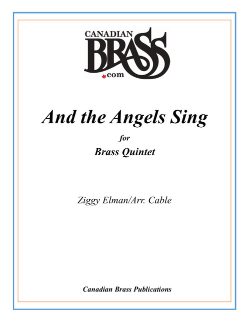 And the Angels Sing Brass Quintet (Elman/arr. Cable)