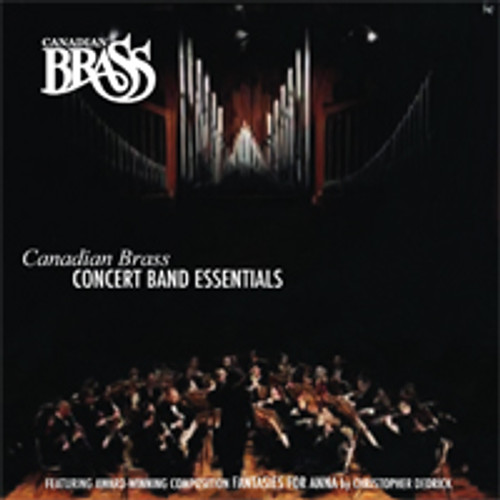 CANADIAN BRASS: CONCERT BAND ESSENTIALS CD