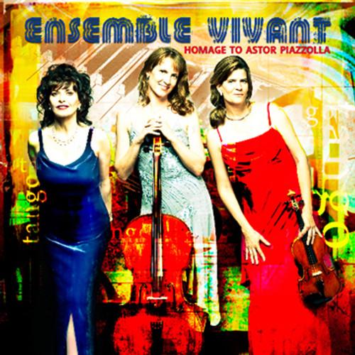 Ensemble Vivant: Homage to Piazzolla