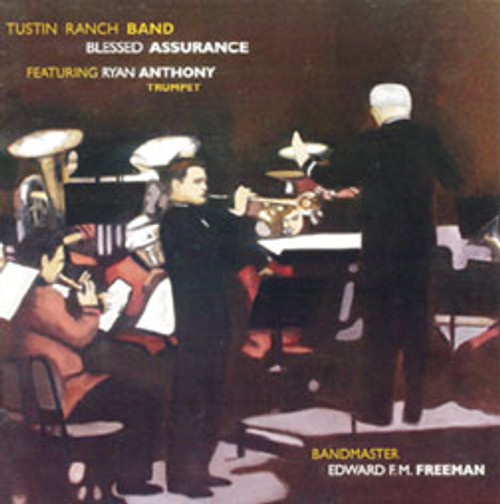 Tustin Ranch Band-Blessed Assurance (featuring trumpeter Ryan Anthony)