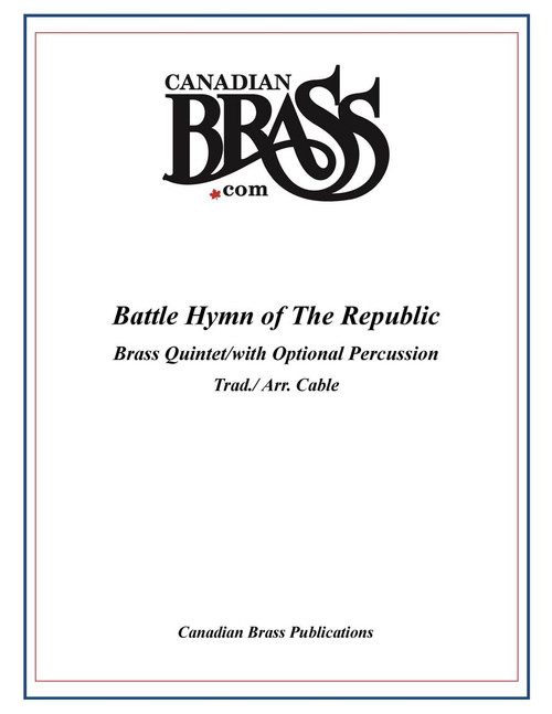 Battle Hymn of The Republic Brass Quintet with optional percussion (arr. Cable with percussion by Engleman) archive copy