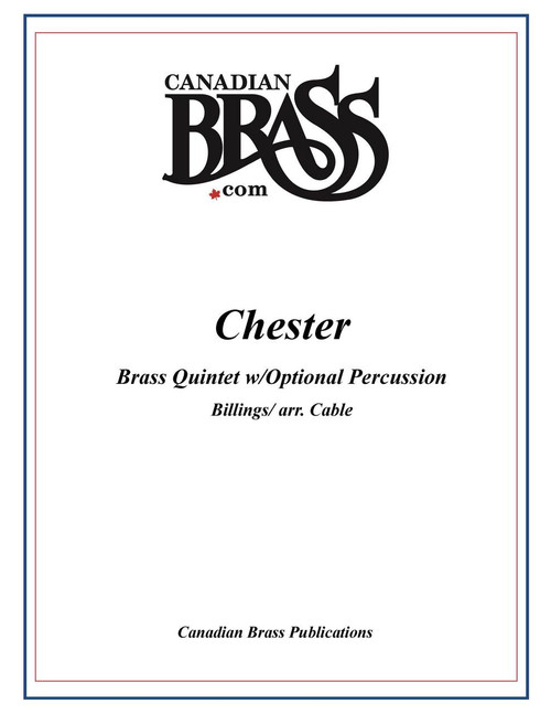 Chester for Brass Quintet (arr. Cable) with optional percussion by Engleman) archive copy