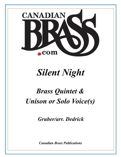 Silent Night Brass Quintet with optional Unison Choir or Vocal Solo (trad. /arr. Dedrick) archive quintet