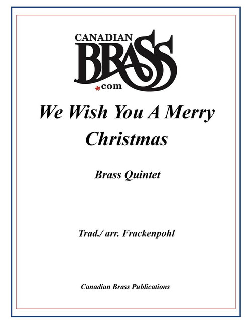 We Wish You a Merry Christmas Brass Quintet (trad./ Frackenpohl)