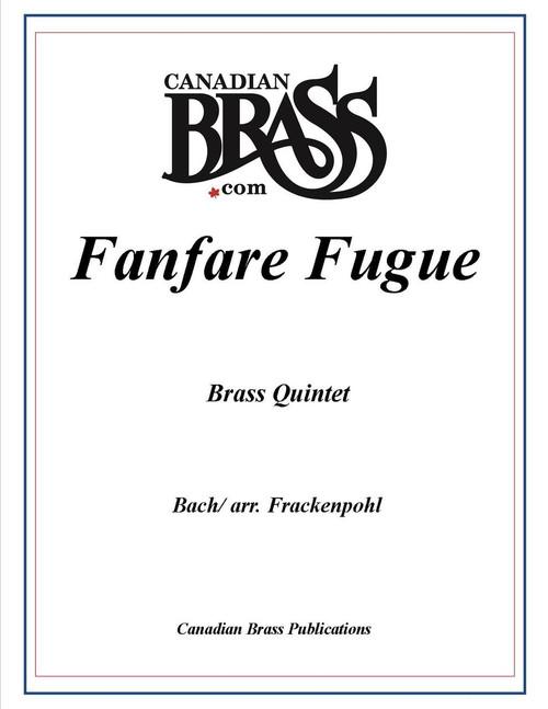 Fanfare Fugue Brass Quintet (Bach/Frackenpohl) PDF Download