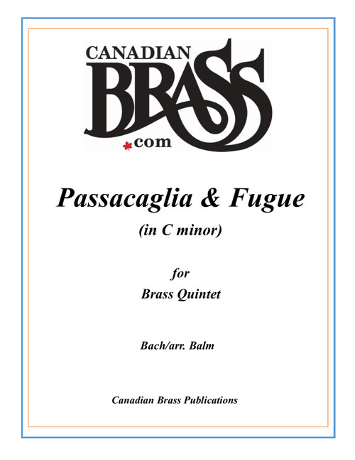 Passacaglia and Fugue in C minor for Brass Quintet (Bach/Balm) PDF Download