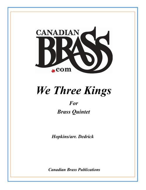 We Three Kings Brass Quintet (Hopkins/arr. Dedrick)