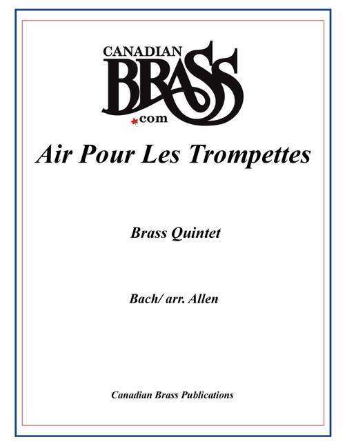 Air Pour Les Trompettes brass quintet (Bach/arr. Allen) archive copy