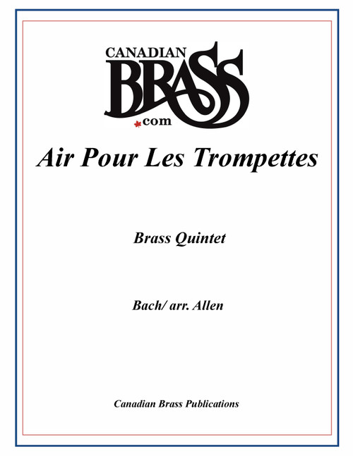 Air Pour Les Trompettes (Bach/arr. Allen) archive brass quintet PDF download