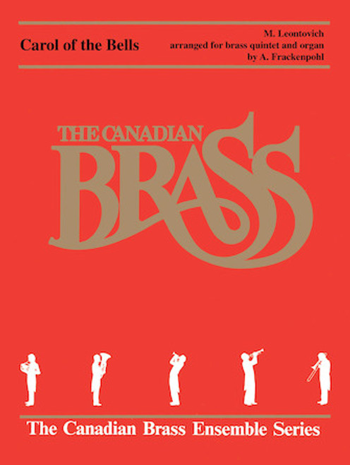 Carol of the Bells Brass Quintet with Organ (Leontovich/arr. Frackenpohl)