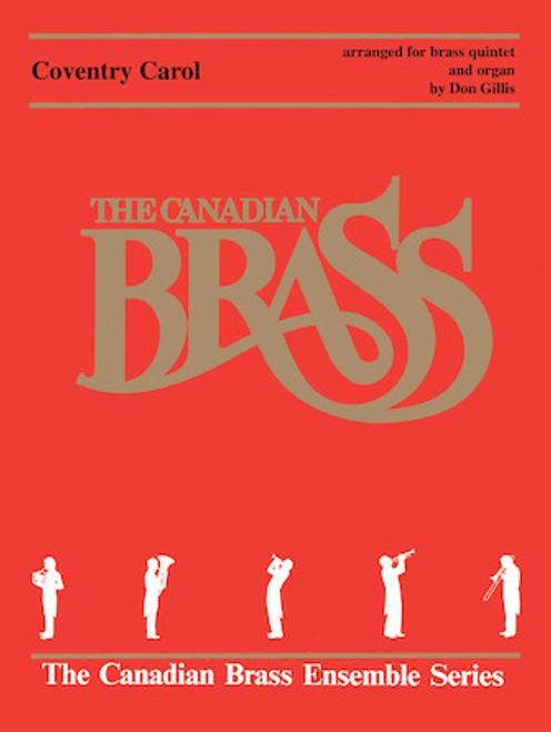 Coventry Carol Brass Quintet with Organ (Trad./arr. Gillis)