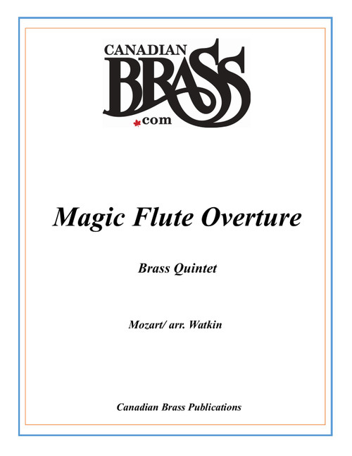 Magic Flute Overture Brass Quintet (Mozart/ arr. Watkin) archive copy PDF Download
