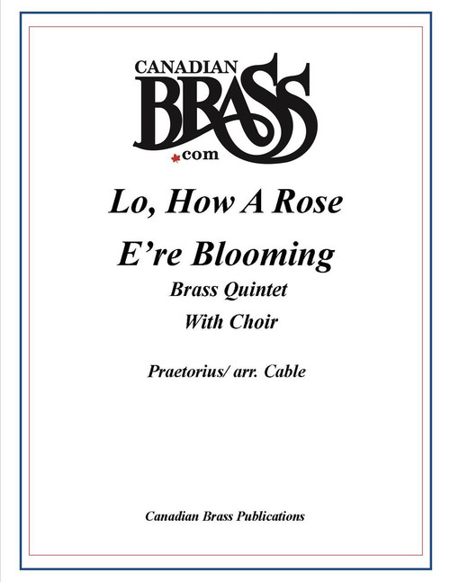 Lo, How a Rose e'er Blooming (Praetorius/Cable) for Brass Quintet and Choir archive copy PDF