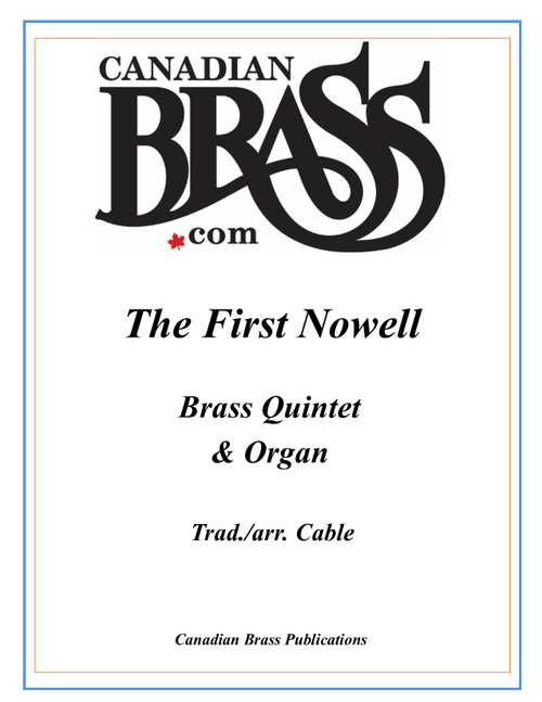 The First Nowell Brass Quintet and Organ (Trad./ arr. Cable) PDF Download