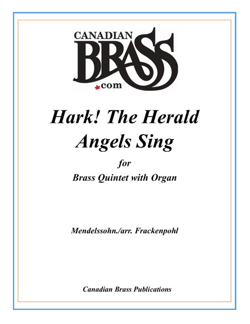 Hark! The Herald Angels Sing Brass Quintet with Organ (Mendelssohn/ arr. Frackenpohl)