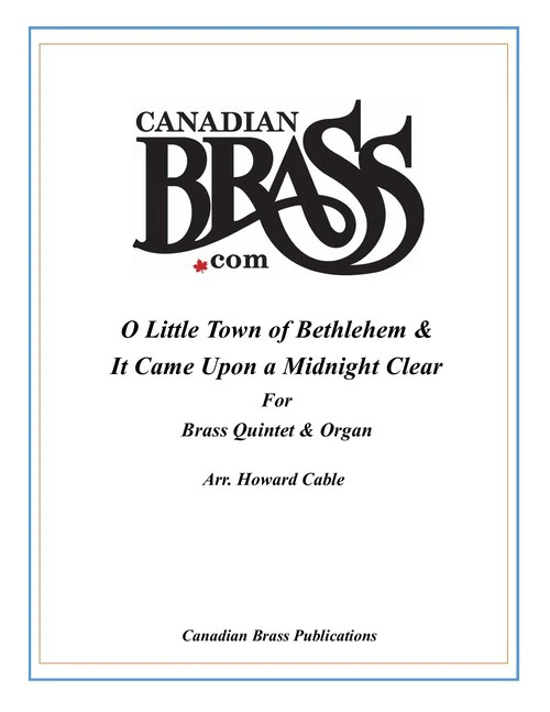 O Little Town of Bethlehem and Upon a Midnight Clear Brass Quintet with Organ (Redner/arr. Cable)