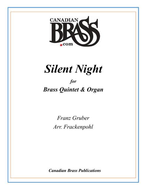 Silent Night Brass Quintet and Organ (Gruber/arr. Frackenpohl)