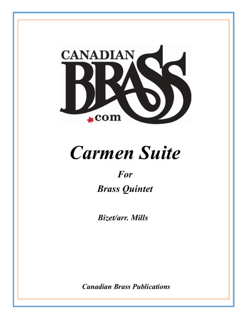 Carmen Suite No. 1  Brass Quintet (Bizet/ arr. Mills)