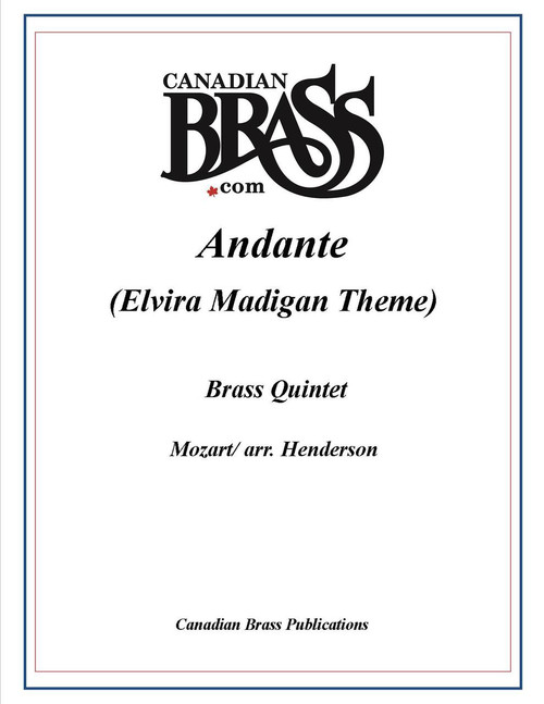 Andante (Elvira Madigan Theme) Brass Quintet (Mozart/arr. Henderson) archive copy