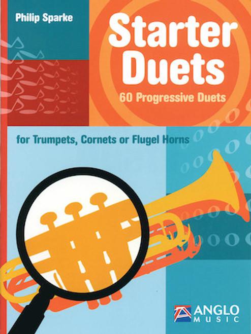 Starter Duets 60 Progressive Duets - Trumpet/Cornet/Flugel Horn