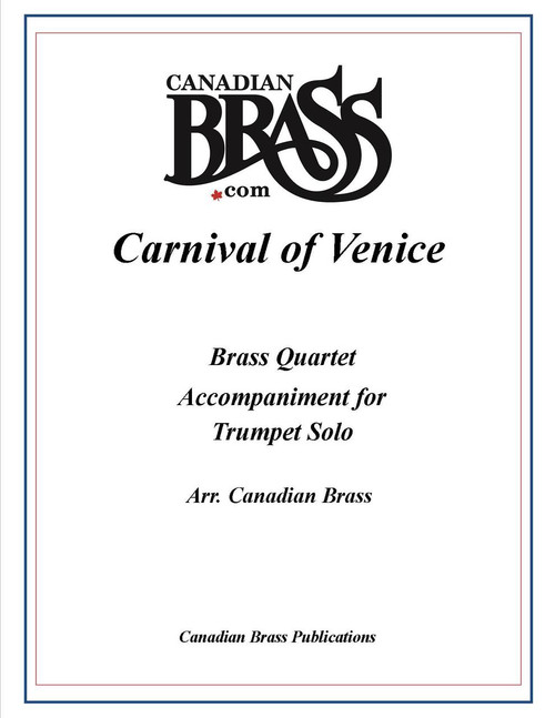 Carnival of Venice Brass Quartet Accompaniment to Trumpet Solo (Order solo separately)