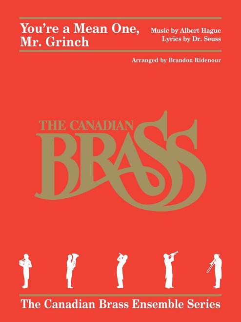 You're A Mean One, Mr. Grinch! Brass Quintet (Hague & Dr. Seuss/ arr. Ridenour)