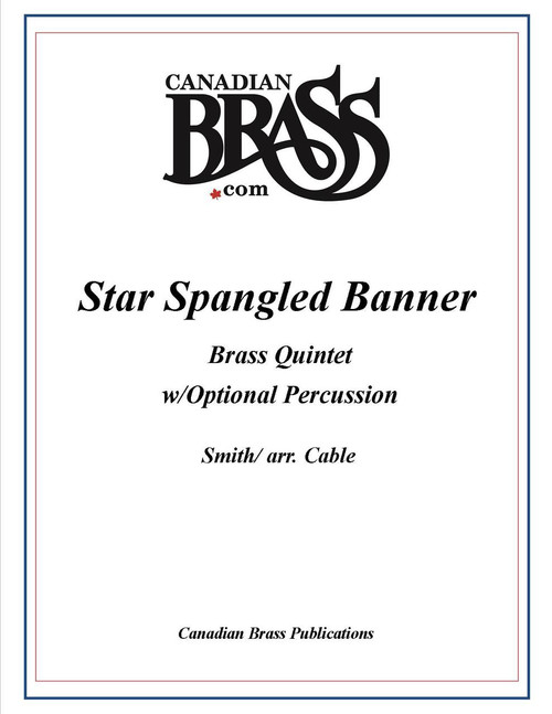Star Spangled Banner Brass Quintet (arr. Cable with optional percussion by Engelman) archive copy