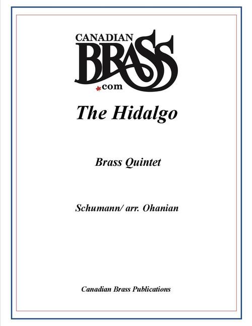 The Hidalgo Brass Quintet (Schumann/Ohanian)