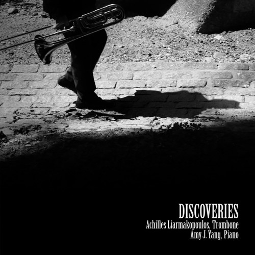 Discoveries - Achilles Liarmakopoulos, trombone and Amy J. Yang, Piano CD