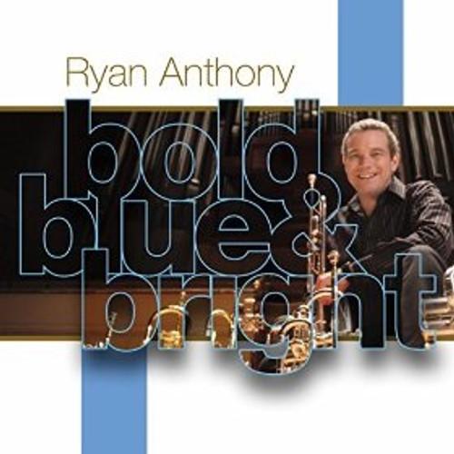 Ryan Anthony: Bold Blue & Bright CD