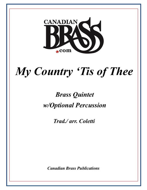 My Country Tis of Thee (God Save the Queen) Brass Quintet w/Optional Percussion (arr. Coletti)