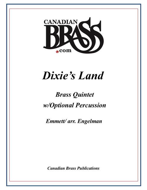 Dixie's Land Brass Quintet w/Percussion (Emmett/arr. Engelman)