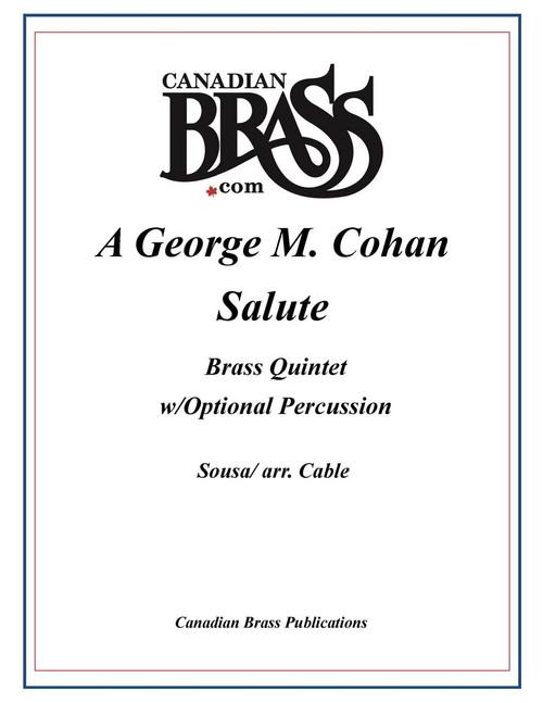 A George M. Cohan Salute Brass Quintet w/Percussion (Cohan/arr. Cable)