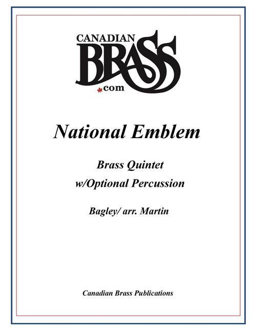 National Emblem Brass Quintet w/Optional Percussion (Bagley/arr. Martin)