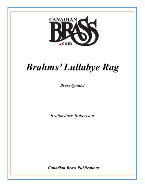 Brahms' Lullabye Rag Brass Quintet (Brahms/arr. Robertson)