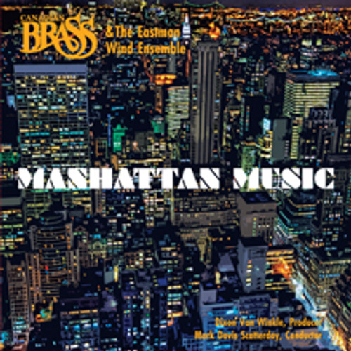 Manhattan Music CD Digital Download (Canadian Brass & Eastman Wind Ensemble)
