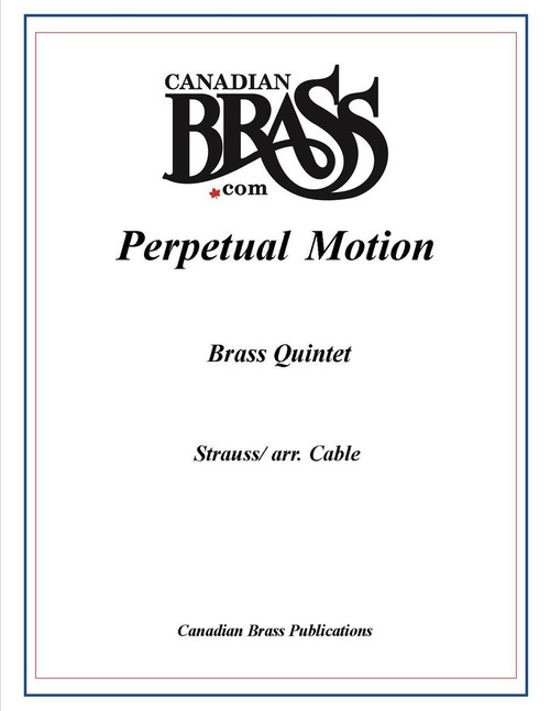 Perpetual Motion Brass Quintet (Strauss/arr. Cable)